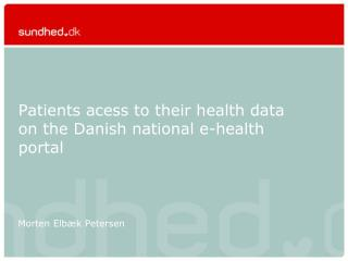 Patients acess to their health data on the Danish national e-health portal