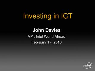 John Davies VP , Intel World Ahead February 17, 2010
