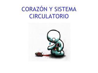 CORAZ�N Y SISTEMA CIRCULATORIO
