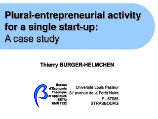 Plural-entrepreneurial activity for a single start-up: A case study