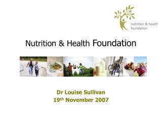 Nutrition & Health  Foundation