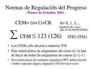 CEM= (n+1) ? CR n = 0, 1, 2,...