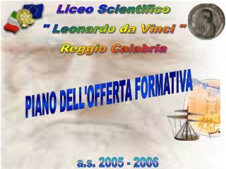 """Liceo Scientifico """" Leonardo da Vinci """" Reggio Calabria"""