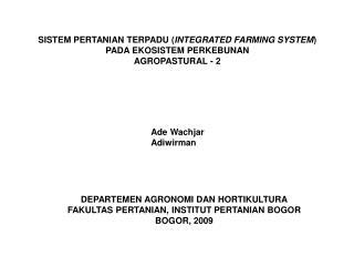 SISTEM PERTANIAN TERPADU ( INTEGRATED FARMING SYSTEM )   PADA EKOSISTEM PERKEBUNAN