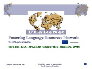 F ostering  La nguage  Re sources  Net work EU –ECP-2007-LANG-617001