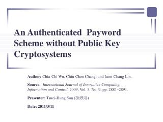 An Authenticated  Payword Scheme without Public Key Cryptosystems