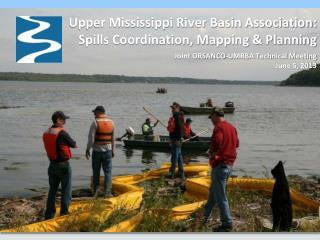Upper Mississippi River Basin Association:  Spills Coordination, Mapping & Planning