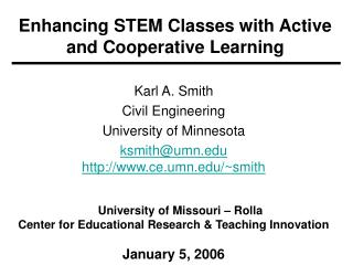 Enhancing STEM Classes with Active and Cooperative Learning