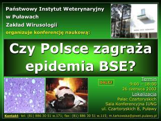Czy Polsce zagraża epidemia BSE?