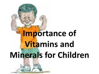 Importance of Vitamins and Minerals for Children