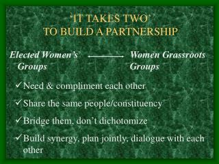 'IT TAKES TWO' TO BUILD A PARTNERSHIP
