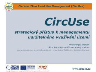 CircUse strategický přístup kmanagementu  udržitelného využívání území