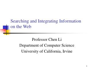 Searching and Integrating Information on the Web