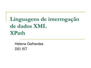 Linguagens de interrogação de dados XML XPath