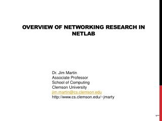 Overview of networking Research in  Netlab