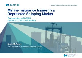Marine Insurance Issues in a Depressed Shipping Market