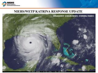 NIEHS/WETP KATRINA RESPONSE UPDATE