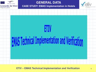 ETIV EMAS Technical Implementation and Verification