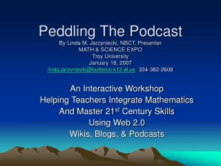 An Interactive Workshop  Helping Teachers Integrate Mathematics And Master 21 st  Century Skills