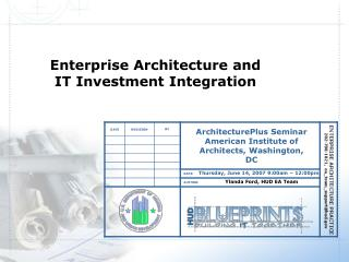 Enterprise Architecture and IT Investment Integration