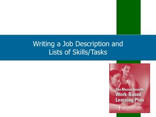 Writing a Job Description and  Lists of Skills
