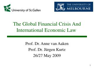 The Global Financial Crisis And International Economic Law