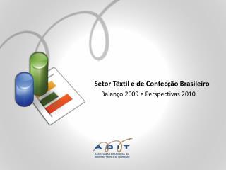 Setor T�xtil e de Confec��o Brasileiro
