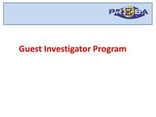 Guest Investigator Program