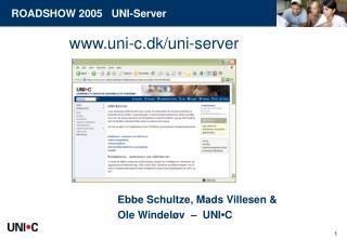 Ebbe Schultze, Mads Villesen &  Ole Windeløv  –  UNI • C