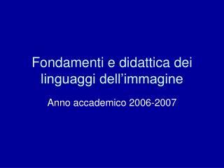 Fondamenti e didattica dei linguaggi dell'immagine