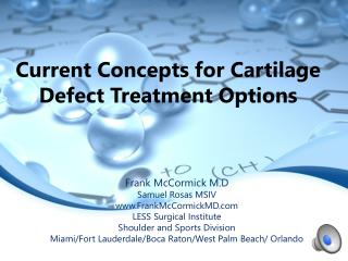 LESS current treatment of cartilage defects