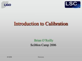 Introduction to Calibration