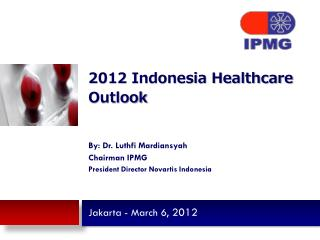2012 Indonesia Healthcare Outlook