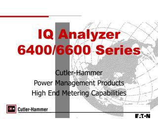 IQ Analyzer 6400/6600 Series