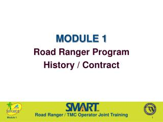 MODULE 1 Road Ranger Program History / Contract