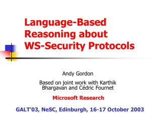 Language-Based Reasoning about WS-Security Protocols