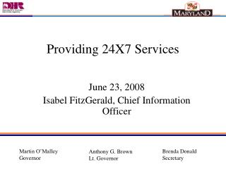 June 23, 2008 Isabel FitzGerald, Chief Information Officer