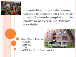 Jean-Marc Fontan GIREPS CRISES IUPE ACFAS � 2011 - Sherbrooke