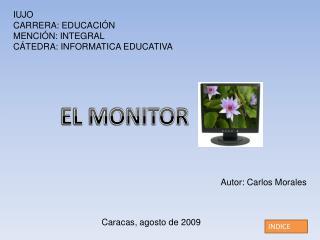 IUJO CARRERA: EDUCACIÓN MENCIÓN: INTEGRAL CÁTEDRA: INFORMATICA EDUCATIVA