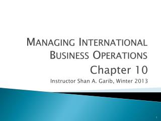 Managing International Business Operations