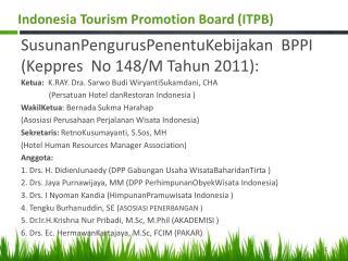 SusunanPengurusPenentuKebijakan   BPPI ( Keppres   No 148/M  Tahun  2011):