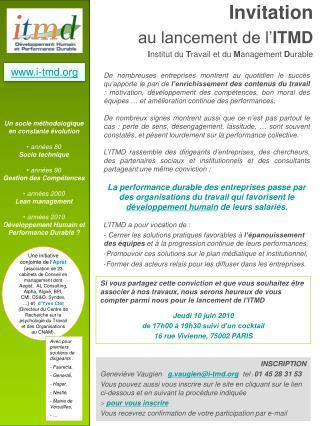 Invitation au lancement de l' ITMD I nstitut du  T ravail et du  M anagement  D urable