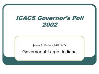 ICACS Governor's Poll 2002