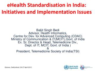 eHealth Standardisation in India: Initiatives and Implementation Issues
