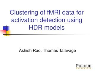 Clustering of fMRI data for activation detection using HDR models
