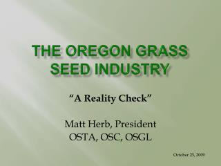 The Oregon Grass Seed Industry