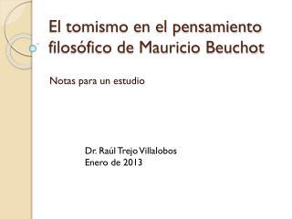 E l tomismo en el pensamiento filos ófico de Mauricio  Beuchot