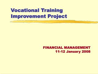 Vocational Training Improvement Project