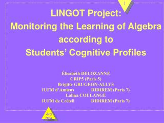 LINGOT Project:  Monitoring the Learning of Algebra according to  Students' Cognitive Profiles