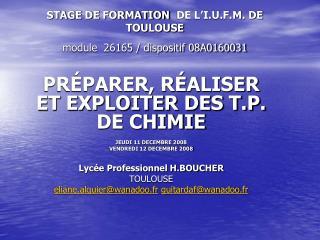 STAGE DE FORMATION DE L'I.U.F.M. DE TOULOUSE module  26165 / dispositif 08A0160031